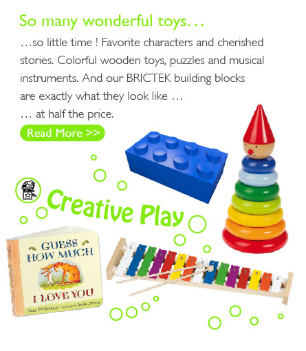 So many wonderful toys... so little time! Favorite characters and cherished stories. Colorful wooden toys, puzzles and musical instruments. And our BRICTEK building blocks are exactly what they look like… at half the price.